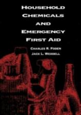 Household Chemicals and Emergency First Aid, Foden, Betty A., Weddell, Jack L.,