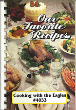 *HOLLY HILL FL 2000 COOKING WITH THE EAGLES CLUB COOK BOOK *OUR FAVORITE RECIPES