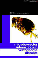 Society for General Microbiology Symposia. Microbe-vector Interactions in Vector