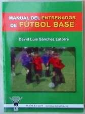 MANUAL DEL ENTRENADOR DE FUTBOL BASE - DAVID LUIS SÁNCHEZ LATORRE - VER INDICE