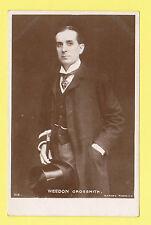 ACTOR - ROTARY PHOTOGRAPHIC POSTCARD - ACTOR -  WEEDON  GROSSMITH  - C 1900-10