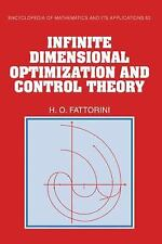 Infinite Dimensional Optimization and Control Theory: By Fattorini, Hector O.