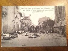 Cartolina Sicilia Messina dopo Il terremoto del 1908 via Placida.  9/12/15