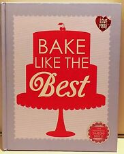RECIPE BOOK: BAKE LIKE THE BEST, LOVE FOOD THE ESSENTIAL BAKING BIBLE, RRP £16