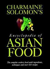 Charmaine Solomon's Encyclopedia of Asian Food : The Complete Cookbook with.