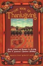 The Book of Thanksgiving : Stories, Poems, and Recipes for Sharing LIKE NEW
