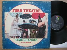 Ford theatre-time changes-A New Musical, us 1969, LP, vinyle vg -
