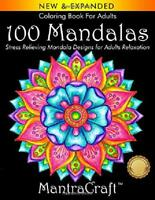 Coloring Book For Adults 100 Mandalas Stress Relaxation by MantraCraft Paperback