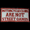 Hells Angels MOTORCYCLE CLUBS ARE NOT STREET GANGS Aufnäher/Patch - 81 Support