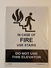 """In case of fire do not use elevators, Use stairways"" ( Aluminum Sign) Si-Ref-AM"