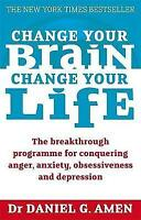 Change Your Brain, Change Your Life: The Breakthrough Programme for-ExLibrary