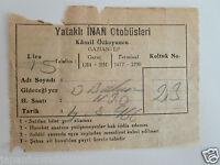 Bus Berth Ticket Kâmil Özkoyuncu Gaziantep Turkey 1966 Yataklı İnan Otobüsleri