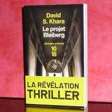 10/18 - David S.Khara - Le projet Bleiberg