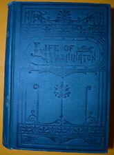 1849 The Life of George Washington by Aaron Bancroft Porter & Coates Publisher