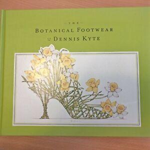 Botanical Footwear of Dennis Kyte by Dennis Kyte (Book)- SIGNED