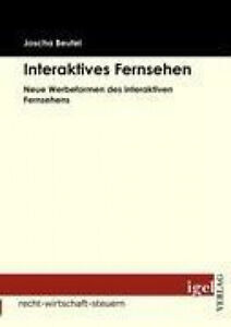 Interaktives Fernsehen [German] by Beutel, Joscha