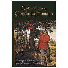 Naturaleza y Conducta Humana : Conceptos, Valores y Prcticas para la Educacin...