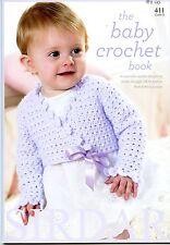The Baby Crochet Book- Sirdar Crochet Pattern Book 411 - 16 Designs Birth - 2yrs