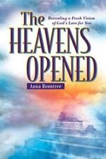 The Heavens Opened: Revealing a Fresh Vision of God's Love for You