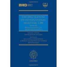 The IMLI Manual on International Maritime Law: Volume III: Marine...