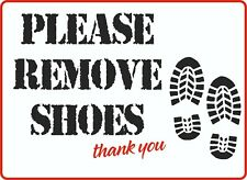 Remove Shoes Sign Guest House Hotel Religious Places of Worship Signs