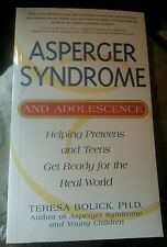 Asperger Syndrome and Adolescence : Helping Preteens and Teens Get Ready...