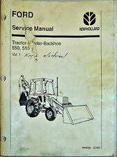 FORD/NEW HOLLAND 550, 555 TRACTOR-LOADER-BACKHOE SERVICE MANUAL VOLUME 1