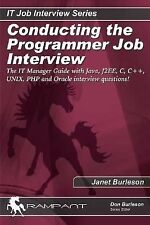 Conducting the Programmer Job Interview: The IT Manager Guide with Java, J2EE, C