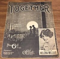 Vintage Sheet Music 1928 TOGETHER Vocal Waltz. Featured by Helena Millais