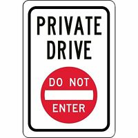 "Private Drive DO NOT ENTER 12"" x 8"" Aluminum Sign trespassing made in USA"