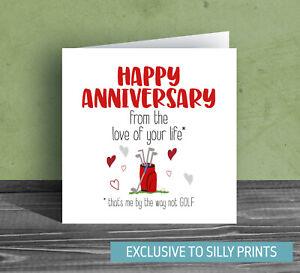 Funny Anniversary Cards love of life husband boyfriend golfing golf rude Q18