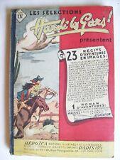 Hardi les gars!  reliure éditeur n° 4 album récit complet Héroïca BE 1947 1948