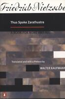 Thus Spoke Zarathustra: A Book for None and All by Friedrich Nietzsche