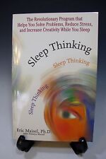 Sleep Thinking: The Revolutionary Program That Helps You Solve Problems, Reduce