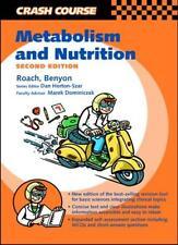 Crash Course:  Metabolism and Nutrition (Crash Course-UK),Jason O'Neale Roach B