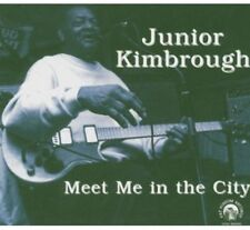 Junior Kimbrough - Meet Me in the City [New CD]