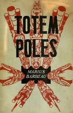 BARBEAU, Marius – TOTEM POLES
