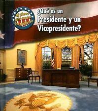 Que Es un Presidente y un Vicepresidente? = What's a President and-ExLibrary