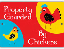 Property Guarded by Chickens Indoor/Outdoor Aluminum No Rust No Fade Coop Sign