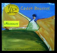 CADET ROUSSEL - Enfance et Musique - Dès 2 ans - CHANSON FOLKLORIQUES - CD NEUF