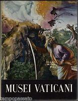 Musei e monumenti. MUSEI VATICANI - COLONNA, DONATI - DE AGOSTINI 1962
