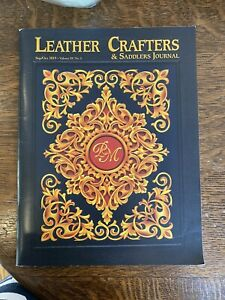 Leathercrafters And Saddlemaker Journal Sept/Oct 2019 Volume 29 #5