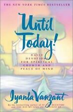 Until Today!: Daily Devotions for Spiritual Growth and Peace of Mind: By Vanz...