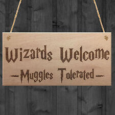 Wizards Welcome Muggles Tolerated Gift Hanging Plaque Magic Home Sign