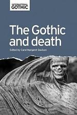 The Gothic and Death by Manchester University Press (Hardback, 2017)