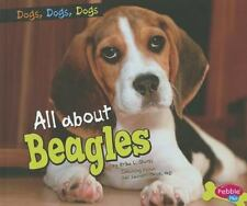 All About Beagles (Brand New Paperback Version) Erika Shores