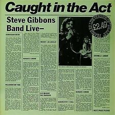 STEVE GIBBONS BAND 'CAUGHT IN THE ACT' UK LIVE LP