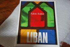 LIBAN LEBANON by FULVIO ROITER - Pub. CNTL - H/B IN SLIPCASE - 1980
