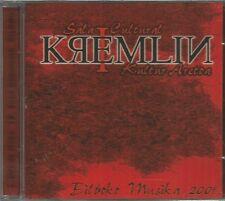 KREMLIN-SUBLIMINAL + EMPTY ME SELL + AJO & AGUA + SISHA PANGMA + WORM +