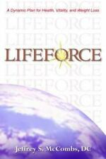 LifeForce: A Dynamic Plan for Health